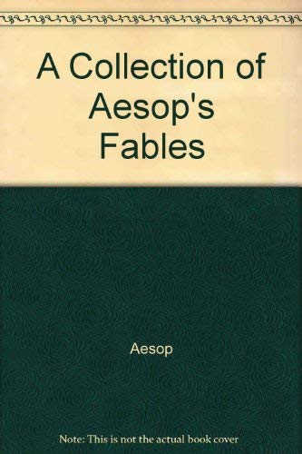 A Collection of Aesop's Fables