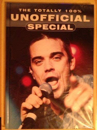 Totally 100% Unofficial Robbie William 2001 (Annuals): Grandreams
