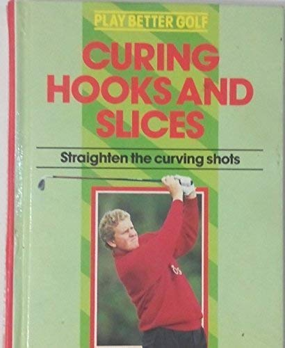 Curing Hooks and Slices : Straighten the: BEVERLEY LEWIS