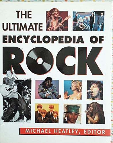 9781858332192: THE ULTIMATE ENCYCLOPEDIA OF ROCK.