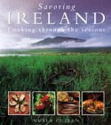 SAVORING IRELAND. Cooking Through the Seasons: Cullen, Nuala