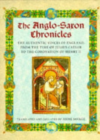 Anglo Saxon Chronicles by Anne Savage 1997: Anne Savage