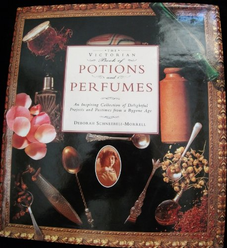 9781858335032: THE VICTORIAN BOOK OF POTIONS AND PERFUMES
