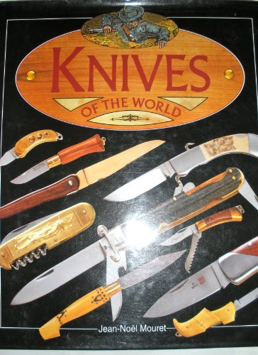 Knives of the World: Mouret, Jean-Noel