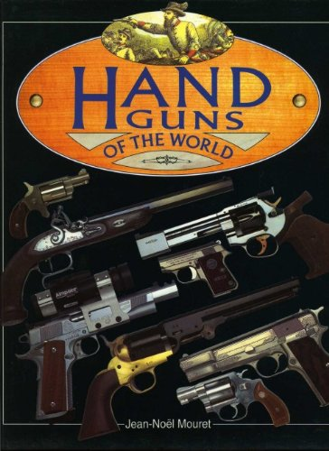 Hand Guns of the World: Jean-Noel Mouret, Charles