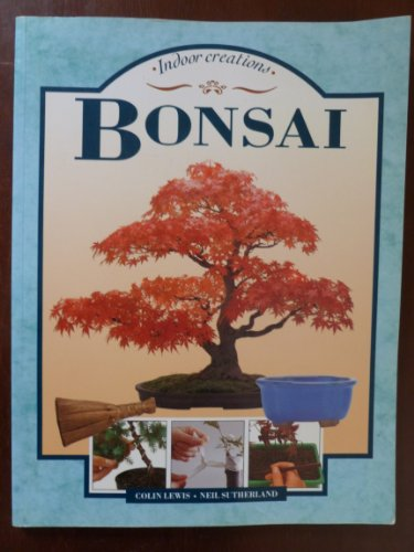 9781858335469: Bonsai (Indoor Creations)