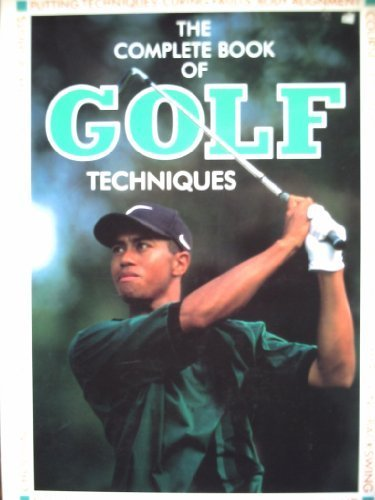 9781858335643: Complete Book of Golf Techniques (Golf)