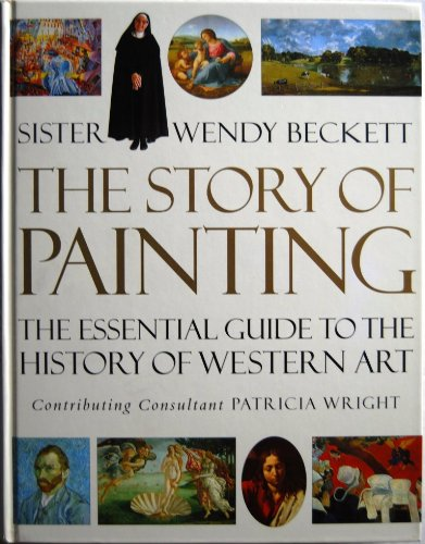 9781858335971: The Story of Painting: The essential guide to the history of Western art