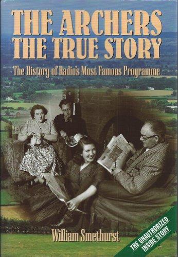 The Archers: the True Story: William Smethurst