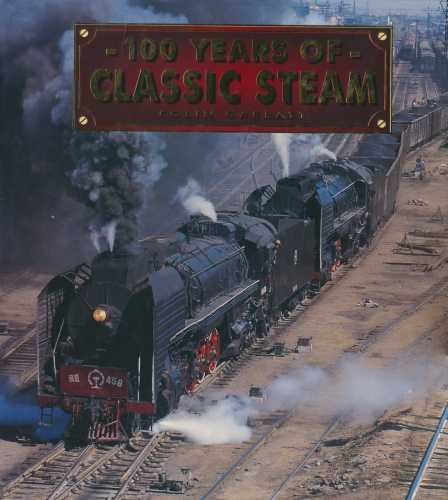 9781858336619: 100 Years of Classic Steam