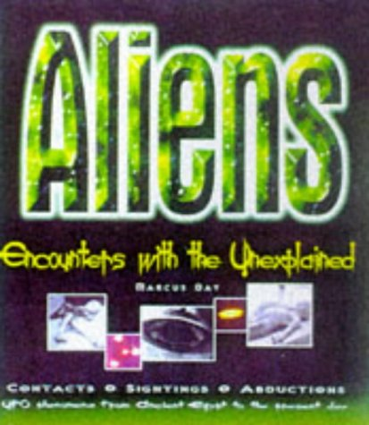 9781858336626: Aliens: Encounters with the Unexplained