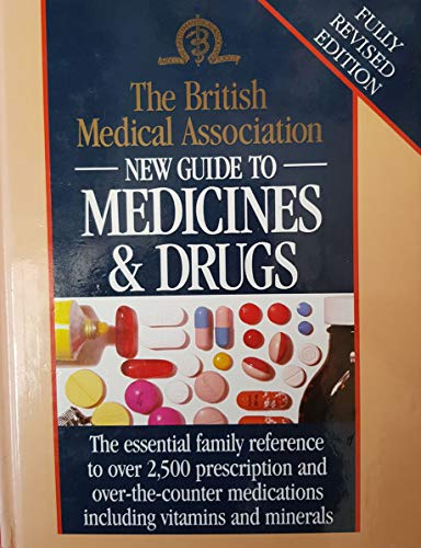 The British Medical Association New Guide to