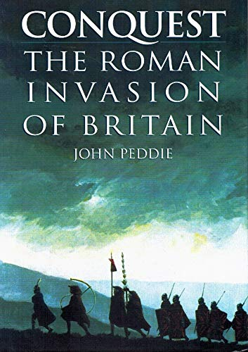 Conquest: The Roman Invasion of Britain.
