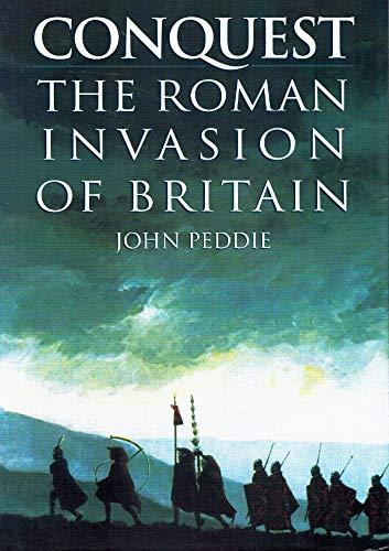 9781858338309: Conquest: The Roman Invasion of Britain