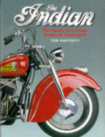 9781858338439: The Indian: The History of a Classic American Motorcycle