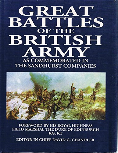 Great Battles of the British Army: As Commemorated in the Sandhurst Companies: Porter, Stephen