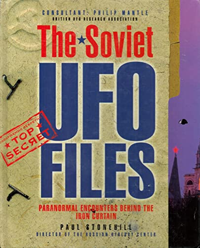 9781858338583: The Soviet Ufo Files: Paranormal Encounters Behind the Iron Curtain