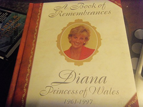 Book of Remembrances: Diana, Princess of Wales,: Bellow, Lesley