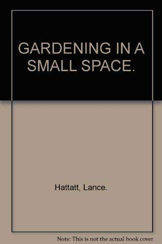9781858339306: Gardening In A Small Space