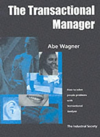 9781858354965: The Transactional Manager: How to Solve People Problems with Transactional Analysis