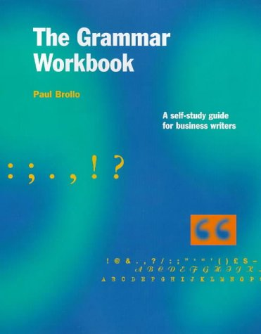 9781858355955: The Grammar Workbook: Self-help Guide for Business Writers