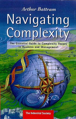 9781858358703: Navigating Complexity: The Essential Guide to Complexity theory in Business and Management