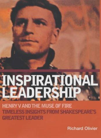 Inspirational Leadership: Henry V and the Muse: Olivier, Richard