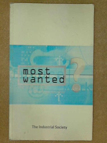 9781858359649: Most Wanted?: the Quiet Birth of the Free Worker (A futures publication)