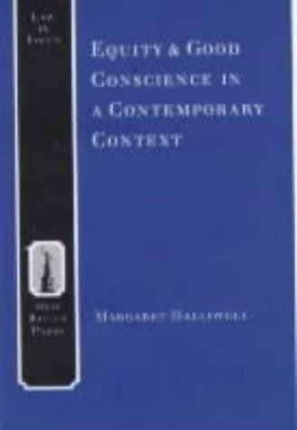 9781858360805: Equity and Good Conscience in a Modern Context (Law in Focus)