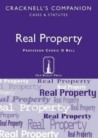 Real Property: Cases and Statutes (Cracknell's Companion): Nathan, Kala