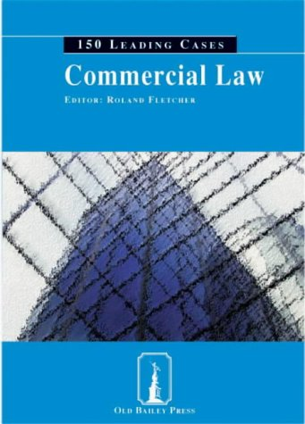 9781858364193: Commercial Law: 150 Leading Cases