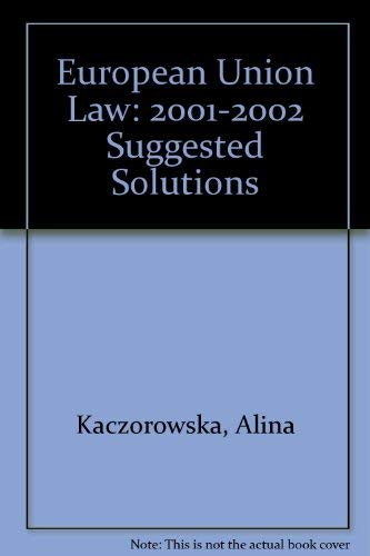 9781858365244: European Union Law: 2001-2002 Suggested Solutions