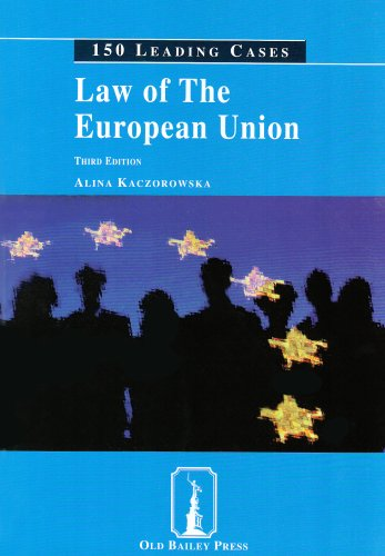 Law of the European Union (150 leading cases): Kaczorowska, Alina