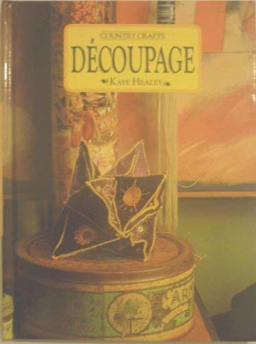 Decoupage: Kaye Healey