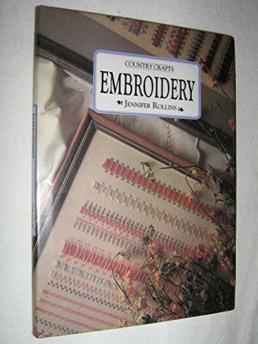 9781858370231: EMBROIDERY (Country Crafts)