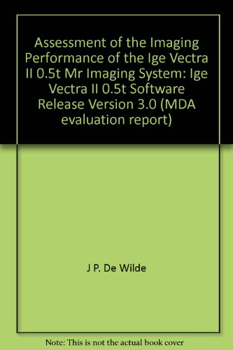 Assessment of the Imaging Performance of the: J P. De