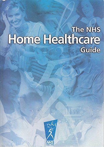 The NHS Home Healthcare Guide: Health Education Authority