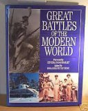 Great Battles Of The Modern World