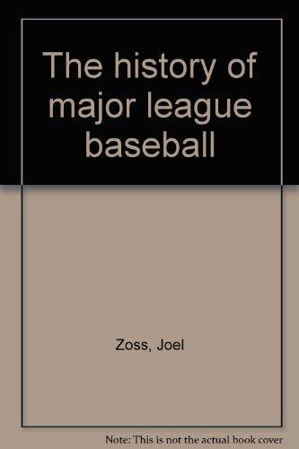 9781858412047: The history of major league baseball