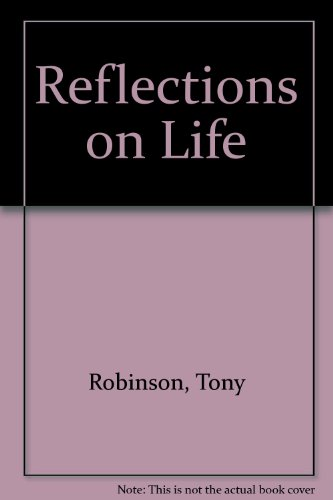 Reflections on Life (1858451221) by Tony Robinson