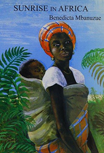 Sunrise in Africa: Mbanuzue, Benedicta