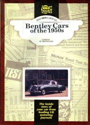 Bentley Cars of the 1950s: Alder, Trevor