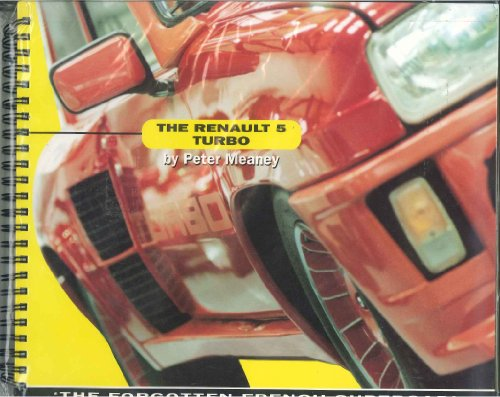 9781858478005: Renault 5 Turbo: The Forgotten French Supercar