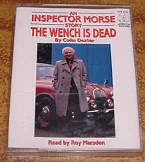9781858481012: An Inspector Morse Story: The Wench is Dead