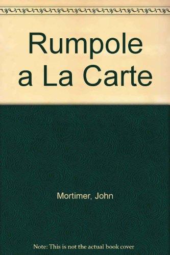 9781858481432: Rumpole a La Carte