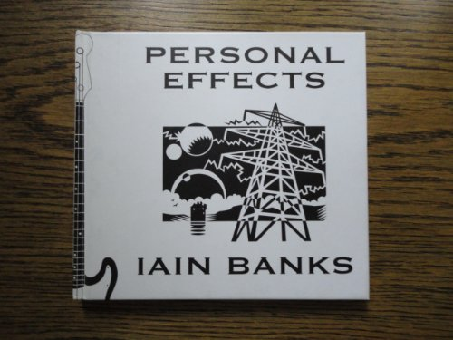 Personal Effects: Iain Banks