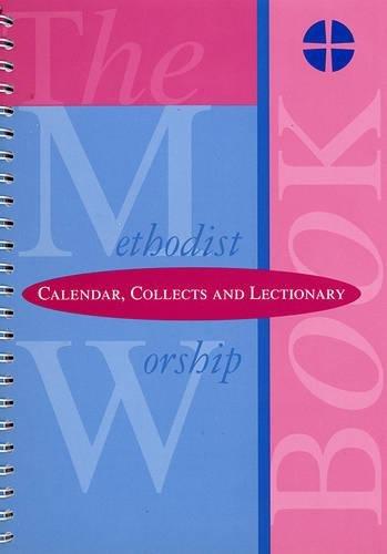 The Methodist Worship Book - Orders of: Methodist Church Great