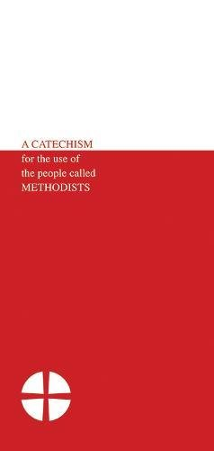 9781858521824: A Catechism for the Use of the People Called Methodists