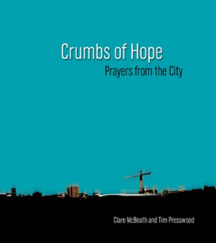 9781858523101: Crumbs of Hope: Prayers from the City