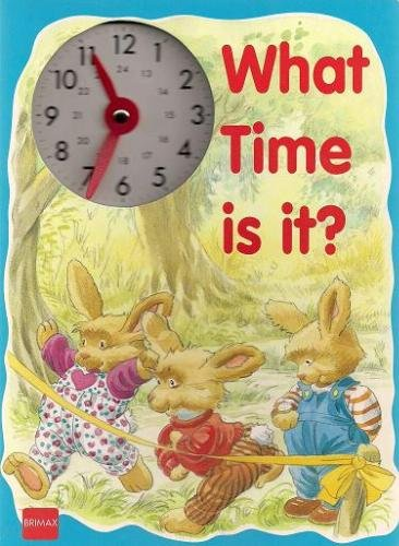 What Time is it?: Mills, Angela, Illustrator,